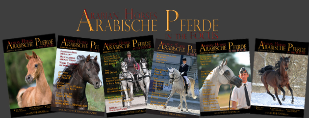 Die Arabische Pferde IN THE FOCUS erscheint seit 2015